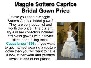 Maggie Sottero Caprice Bridal Gown Price