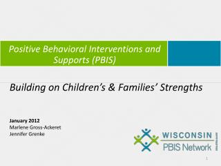 Positive Behavioral  Interventions  and Supports (PBIS )
