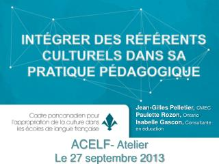 ACELF - Atelier Le 27  septembre 2013