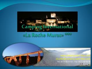 Camping International  «La Roche Murat» ***