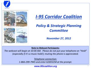 I-95 Corridor Coalition Policy & Strategic Planning Committee  November 27, 2012