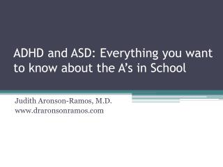 ADHD and ASD: Everything you want to know about the A's in School