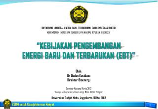 �KEBIJAKAN PENGEMBANGAN  ENERGI BARU DAN TERBARUKAN (EBT)�