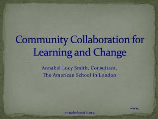 Community Collaboration for Learning and Change