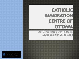 Catholic  Immigration centre of  ottawa