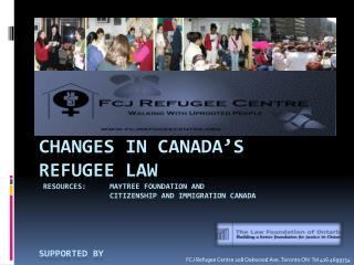 FCJ  Refugee Centre 208 Oakwood Ave. Toronto ON  Tel 416 4699754