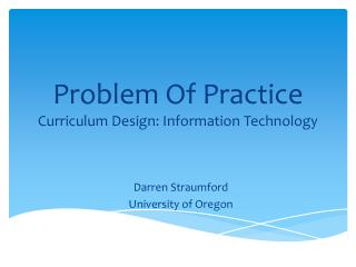 Problem Of Practice  Curriculum Design: Information Technology