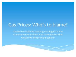 Gas Prices: Who's to blame?