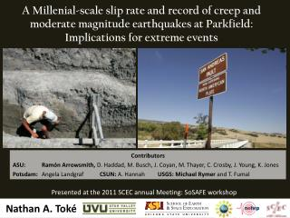 Presented at the 2011 SCEC annual Meeting:  SoSAFE  workshop