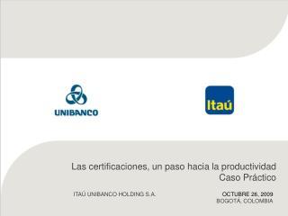 Las certificaciones, un paso hacia la productividad  Caso Práctico