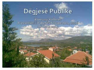 Dëgjesë Publike Komuna Kallmet Prezantimi i Paketës Fiskale  2014 2016 16  Tetor  2013