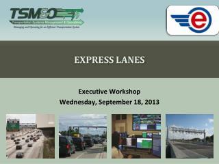 Express Lanes