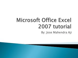 Microsoft Office Excel 2007 tutorial