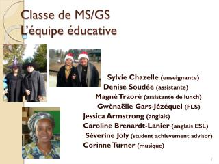 Classe  de MS/GS L��quipe �ducative