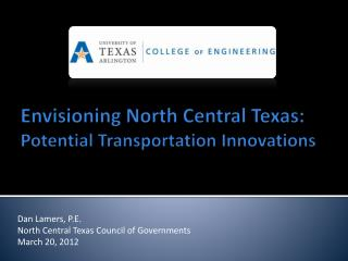 Envisioning North Central Texas:  Potential Transportation Innovations