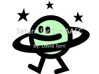 Saturn for the AAEC