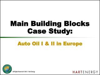 Main Building Blocks Case Study: