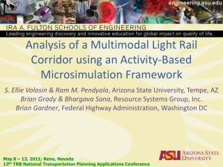 Analysis of a Multimodal Light Rail Corridor using an Activity-Based Microsimulation Framework