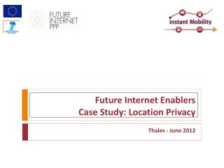 Future Internet Enablers Case Study: Location Privacy