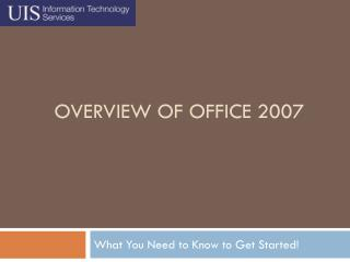Overview of Office 2007