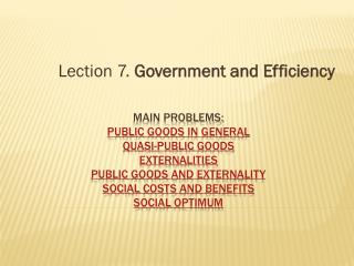 Lection 7.  Government and Efficiency
