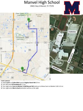 Manvel High School  19601 Hwy 6 Manvel, TX 77578