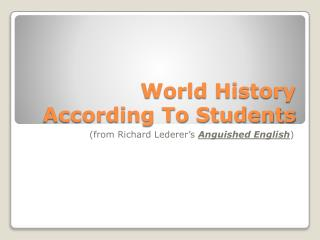 World History According To Students