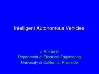 Intelligent Autonomous Vehicles