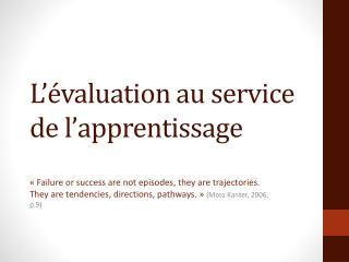 L'évaluation au service de l'apprentissage