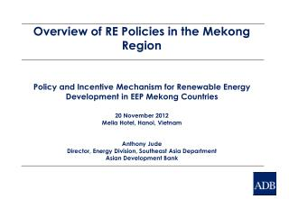 Overview of RE Policies in the Mekong Region