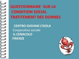 CENTRO GIOVANI L'ISOLA Cooperativa sociale   IL CENACOLO  FIRENZE