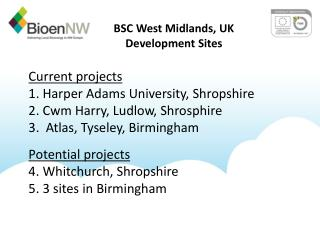 BSC West Midlands, UK Development Sites