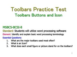 Toolbars Practice Test Toolbars Buttons and Icon