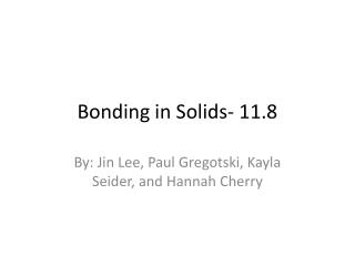 Bonding in Solids- 11.8