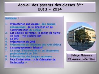 Accueil des parents des classes 3 ème 2013 - 2014