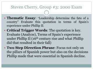 Steven Cherry, Group #3: 2000 Exam