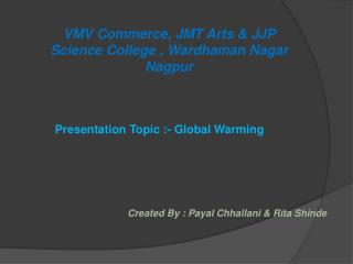 VMV Commerce, JMT Arts & JJP Science College, W ardhaman  Nagar   Nagpur