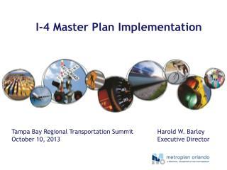 I-4 Master Plan Implementation