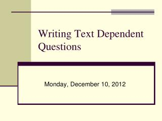 Writing Text Dependent Questions