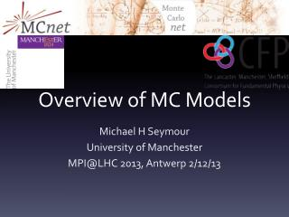 Overview of MC Models