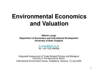 Environmental Economics and Valuation