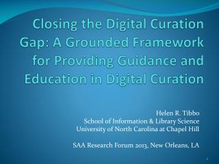 Helen  R. Tibbo  School  of Information & Library Science