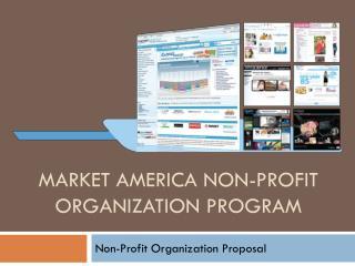 Market America Non-Profit Organization Program