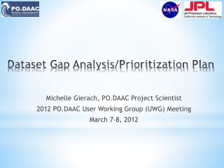 Dataset  Gap Analysi s/Prioritization Plan