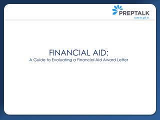 FINANCIAL AID: A Guide to Evaluating a Financial Aid Award Letter