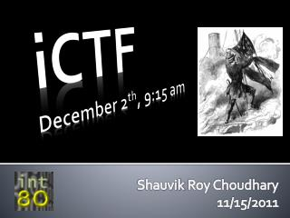 iCTF December  2 th , 9:15 am