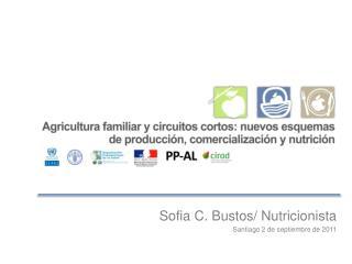 Sofia C. Bustos/  Nutricionista Santiago 2 de  septiembre  de 2011