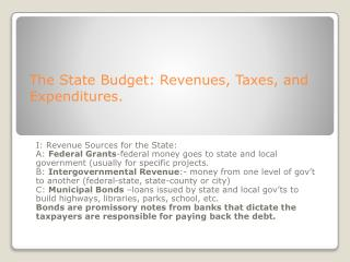 The State Budget: Revenues, Taxes, and Expenditures.