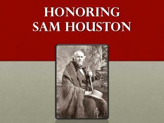 Honoring  Sam Houston