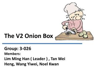 The V2 Onion Box